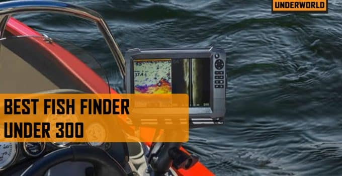 Best Fish Finder Under 300