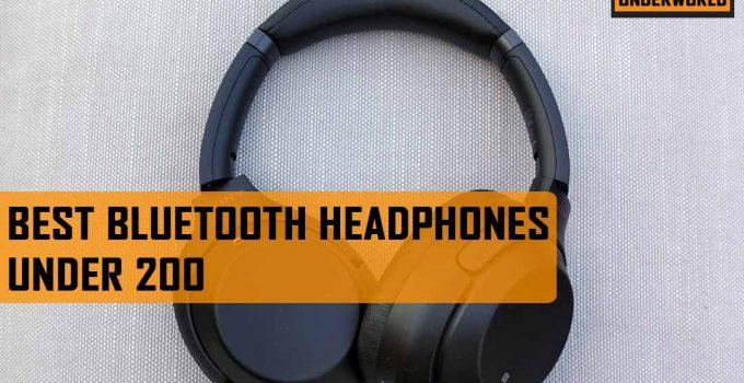 Best Bluetooth Headphones under 200
