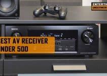 Best AV Receiver Under 500