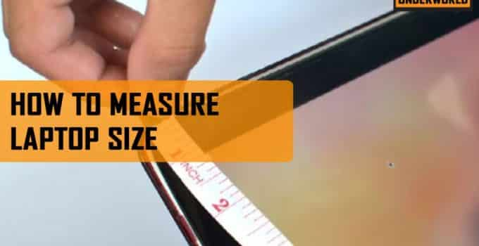 How To Measure Laptop Size For Bag | Detailed Guide