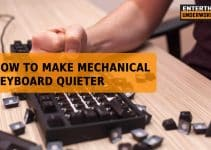 how to make mechanical keyboard quieter