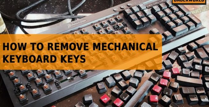 how to remove mechanical keyboard keys