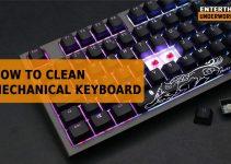 how to clean mechanical keyboard